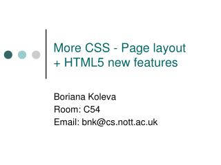 More CSS - Page layout  + HTML5 new features