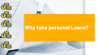 Why take personal Loans