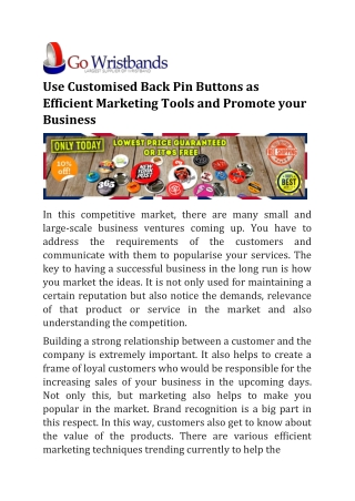 Use Customised Back Pin Buttons as Efficient Marketing Tools and Promote your Business