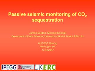 Passive seismic monitoring of CO 2  sequestration