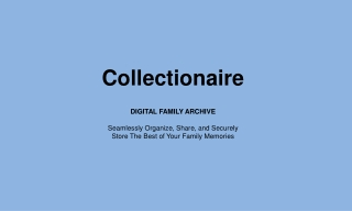 Family Album Archive Made Easy with Collectionaire