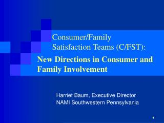 Consumer/Family  Satisfaction Teams  (C/FST):