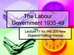 The Labour Government 1935-49