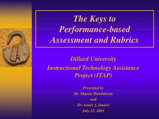 The Keys to  Performance-based Assessment and Rubrics