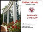 Radford University Radford , Virginia