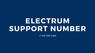 Electrum Support 1【(810)-355-4363】Number