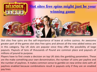 Slot sites free spins might just be your winning game