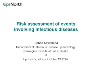 Risk assessment of events involving infectious diseases