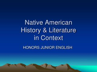 Native American  History & Literature  in Context