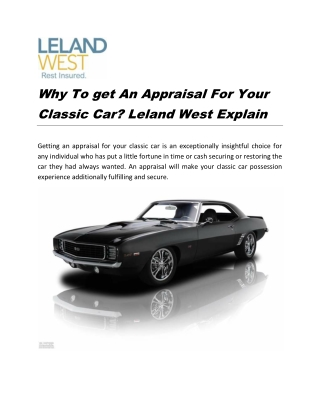 Why To get An Appraisal For Your Classic Car? Leland West Explain