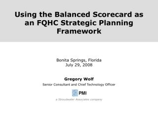 Using the Balanced Scorecard as an FQHC Strategic Planning Framework