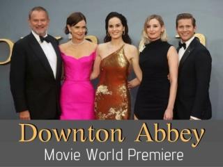 'Downton Abbey' movie world premiere
