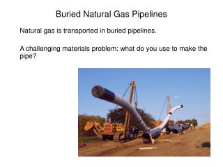 Buried Natural Gas Pipelines