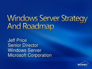 Windows Server Strategy And Roadmap