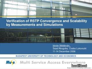 Verification of RSTP Convergence and Scalability by Measurements and Simulations