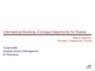 International Banking. A Unique Opportunity for Russia