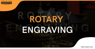 Rotary Engraving at One to One Engravers
