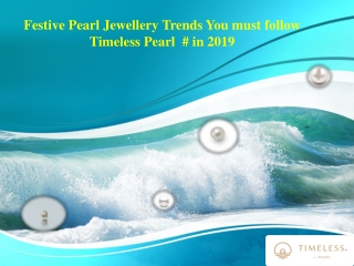 Festive Pearl Jewellery Trends You must follow Timeless Pearl # in 2019