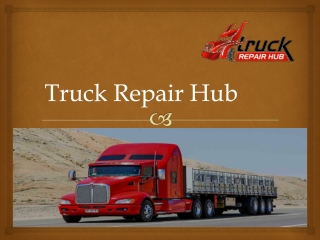 Truck repair shop near me with multiple benefits