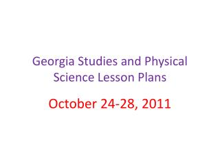 Georgia Studies and Physical Science Lesson Plans