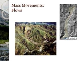 Mass Movements: Flows