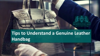 Tips to Understand a Genuine Leather Handbag