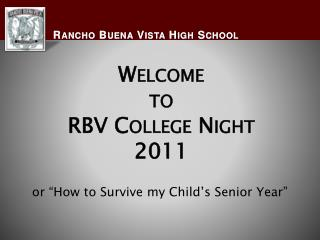 Welcome to RBV College Night 2011