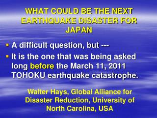 WHAT COULD BE THE NEXT EARTHQUAKE DISASTER FOR JAPAN