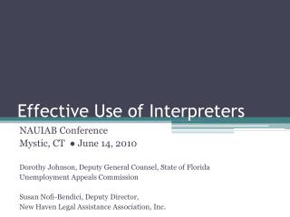 Effective  Use of Interpreters