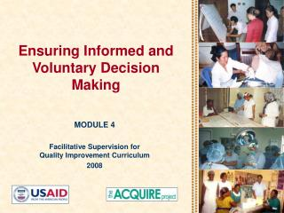 Ensuring Informed and Voluntary Decision Making