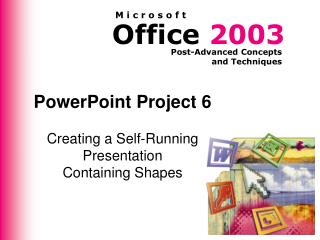PowerPoint Project 6