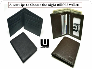 A Few Tips to Choose the Right Billfold Wallets
