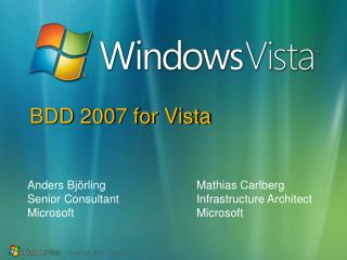 BDD 2007 for Vista