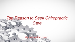 Top Reason to Seek Chiropractic Care