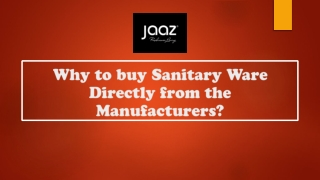 Why to buy Sanitary Ware Directly from the Manufacturers?