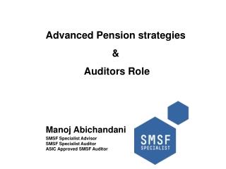 Advanced Pension strategies & Auditors Role