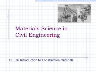Materials Science in  Civil Engineering