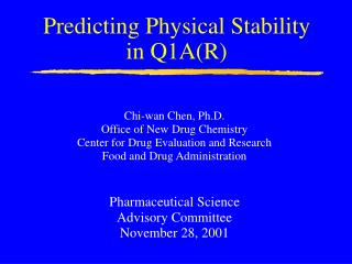 Predicting Physical Stability in Q1A(R)