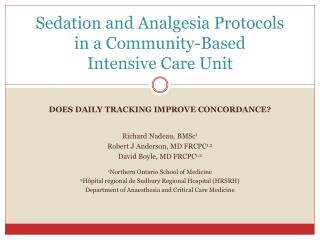 Sedation and Analgesia Protocols in a Community-Based  Intensive Care Unit