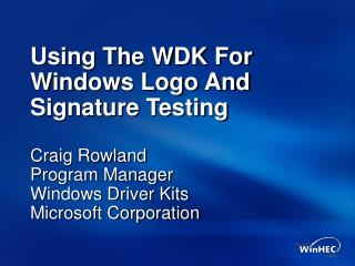 Using The WDK For Windows Logo And Signature Testing