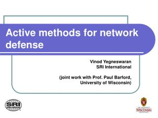Active methods for network defense