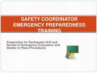 SAFETY COORDINATOR EMERGENCY PREPAREDNESS TRAINING