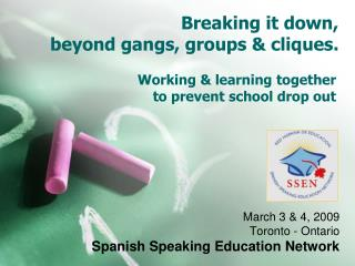 Working & learning together  to prevent school drop out