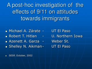 A post-hoc investigation of  the effects of 9/11 on attitudes towards immigrants