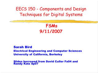 EECS 150 - Components and Design Techniques for Digital Systems   FSMs 9