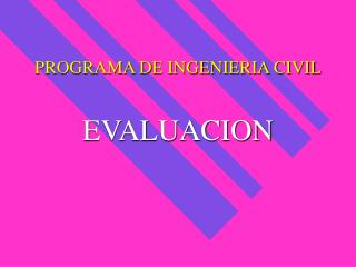 PROGRAMA DE INGENIERIA CIVIL