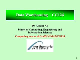 Data Warehousing – CG124