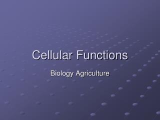 Cellular Functions