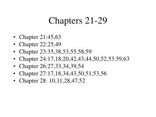Chapters 21-29