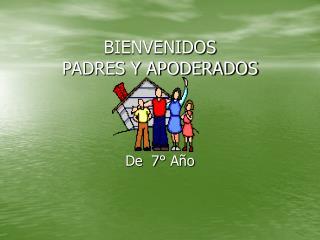 BIENVENIDOS PADRES Y APODERADOS